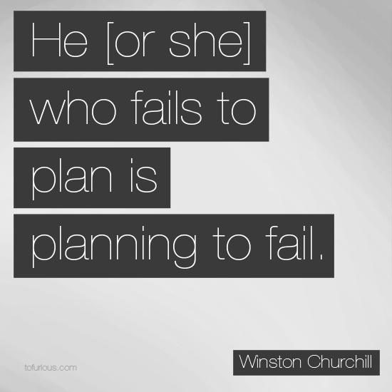 he-who-fails-to-plan-is-planning-to-failgagal-merencanakan-berarti-merencanakan-untuk-gagal